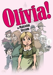 Olivia! (A Female Oliver!) (Junior Version) - By Malcolm Sircom Cover