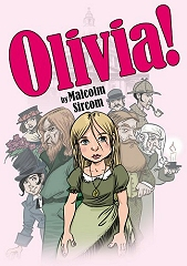 Olivia! (A Female Oliver!) (Senior Version) - By Malcolm Sircom