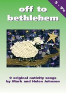 Off To Bethlehem - Mark And Helen Johnson (Book And CD)
