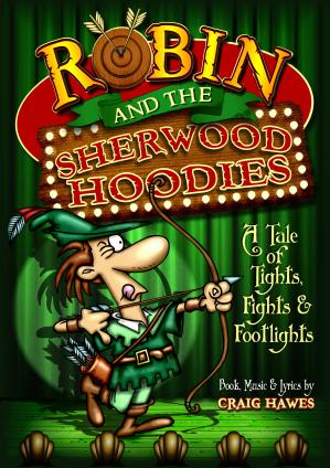 Robin And The Sherwood Hoodies - By Craig Hawes