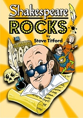 Shakespeare Rocks! - By Steve Titford Cover