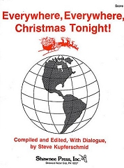 Everywhere, Everywhere, Christmas Tonight! - Steve Kuerschmid