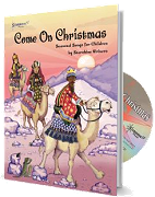 Come On Christmas - Bright Seasonal Songs for Children