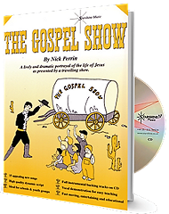 Gospel Show, The - By Nick Perrin