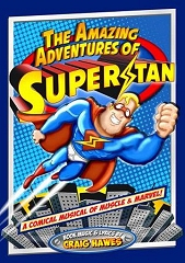 Amazing Adventures of Superstan, The - By Craig Hawes