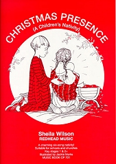Christmas Presence - A Children's Nativity - By Sheila Wilson