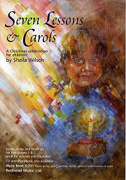 Seven Lessons and Carols - Sheila Wilson
