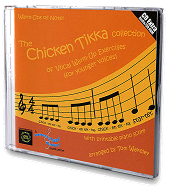 The Chicken Tikka Collection of Vocal Warm-Up Exercises (For Younger Voices) - CD with Printable Piano Score Cover