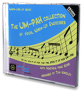 The Um-Pah Collection of Vocal Warm-Up Exercises - CD with Printable Piano Score Cover