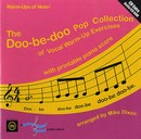Doo-be-doo Pop Collection of Vocal Warm-Up Exercises, The - CD with Printable Piano Score
