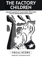 Factory Children, The - By Chris Adams and Michael Sullivan