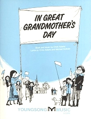 In Great Grandmother's Day - By Chris Adams and Michael Sullivan